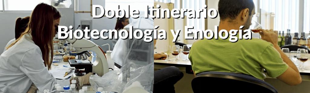 Doble Itinerario Biotecnología-Enología
