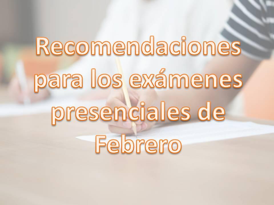 IMG Recomendaciones para los Exámenes Presenciales de Febrero